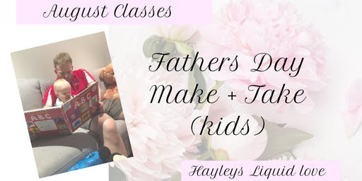 Fathers Day Make and Take