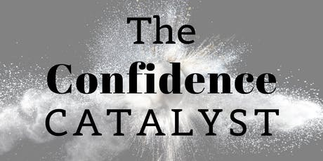 The Confidence Catalyst tickets