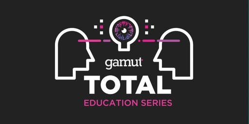 Gamut TOTAL Education Series: Tampa