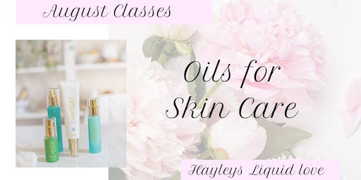 Oils for Healthy Skin