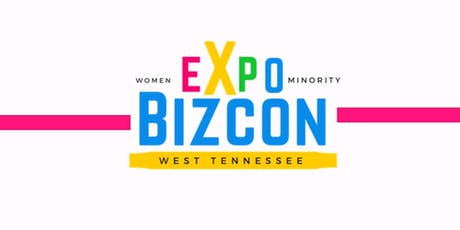 WEST TENN WOMEN  & MINORITY BIZ CON tickets