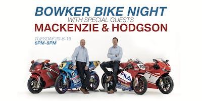 Bowker Bike Night with Mackenzie & Hodgson