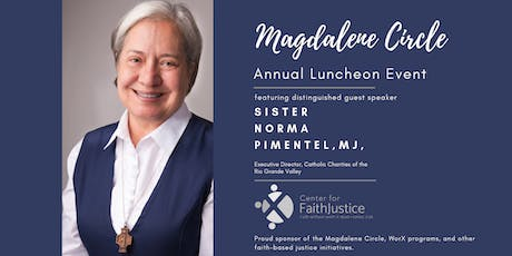 Magdalene Circle Luncheon Event featuring Sr. Norma Pimentel tickets