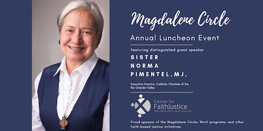 Magdalene Circle Luncheon Event featuring Sr. Norma Pimentel