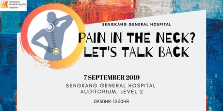 Pain in the neck? Let's talk back! tickets