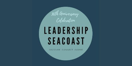 Leadership Seacoast 30th Anniversary Celebration tickets
