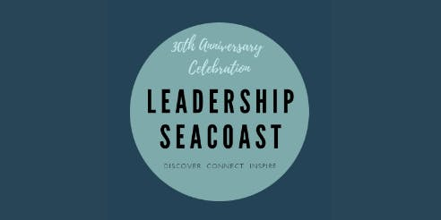 Leadership Seacoast 30th Anniversary Celebration