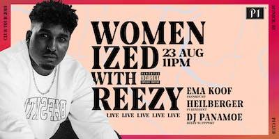 Womenized w/ REEZY