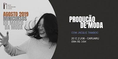 Minicursos do Marco da Moda (AGO. 2019 - CARUARU) - Produção de Moda