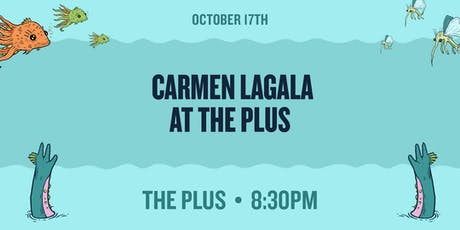 Carmen Lagala at The Plus tickets