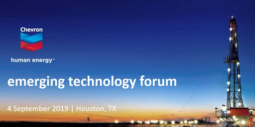 2019 Chevron Emerging Technology Forum