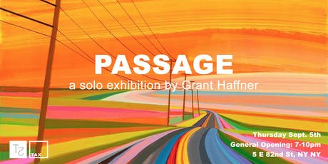 'Passage' A solo exhibition by Grant Haffner  tickets