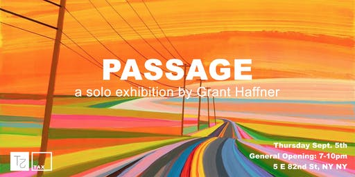 'Passage' A solo exhibition by Grant Haffner
