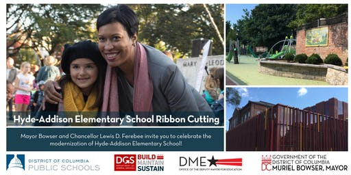 Join Mayor Muriel Bowser at the Hyde-Addison Elementary School Ribbon Cutting