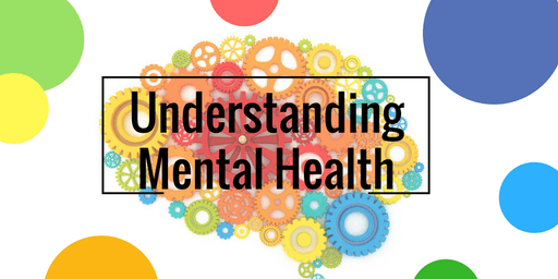 MHAM Presents Understanding Mental Health