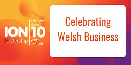 ION leadership: Celebrating Welsh Business tickets