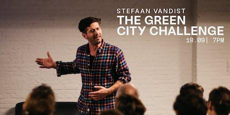 YUST Talk: The Green City Challenge by Stefaan Vandist tickets