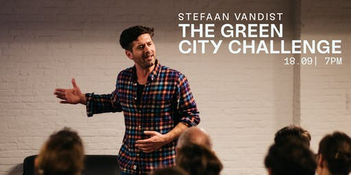 YUST Talk: The Green City Challenge by Stefaan Vandist