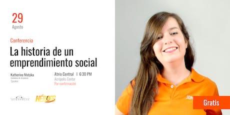 Conferencia: La historia de un emprendimiento social entradas