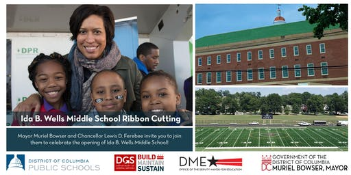 Join Mayor Muriel Bowser at the Ida B. Wells Middle School Ribbon Cutting
