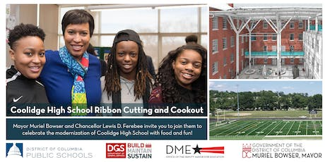 Join Mayor Muriel Bowser at the Coolidge Senior High School Ribbon Cutting & Community Cookout tickets