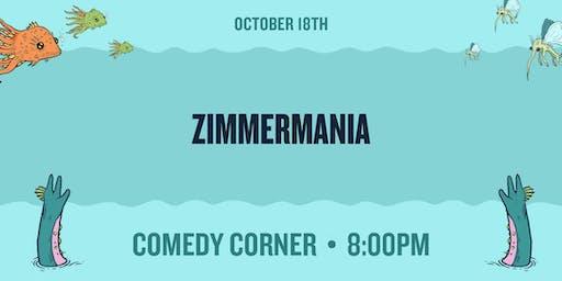 Zimmermania at The Comedy Corner Underground