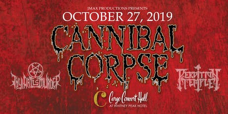 Cannibal Corpse at Cargo Concert Hall tickets