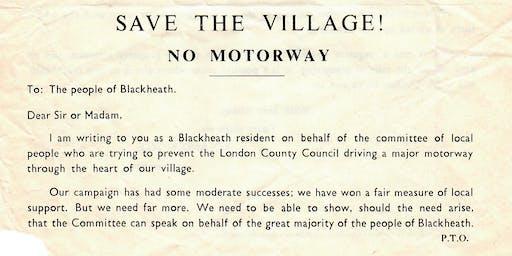 Road Rage! 50 years of plans to build motorways through Blackheath