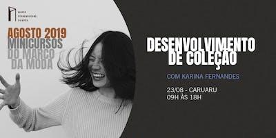 Minicursos do Marco da Moda (AGO. 2019 - CARUARU) - Desenvolvimento de Coleção