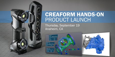 Creaform Hands-on Product Launch - California tickets