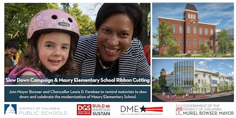 Join Mayor Muriel Bowser at the Maury Elementary School Ribbon Cutting tickets