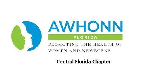 AWHONN Central Florida Chapter Meeting on Monday, August 26, 2019