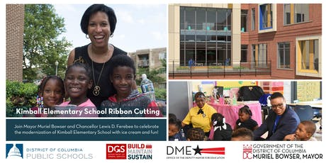 Join Mayor Muriel Bowser at the Kimball Elementary School Ribbon Cutting tickets