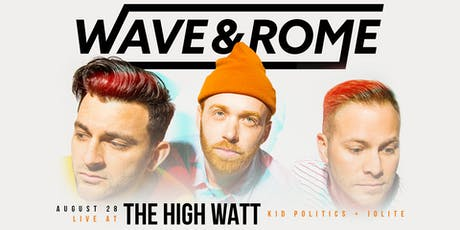 Wave & Rome tickets