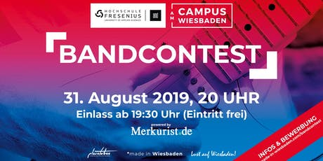 Campus Wiesbaden Bandcontest 2019 powered by Merkurist.de Tickets