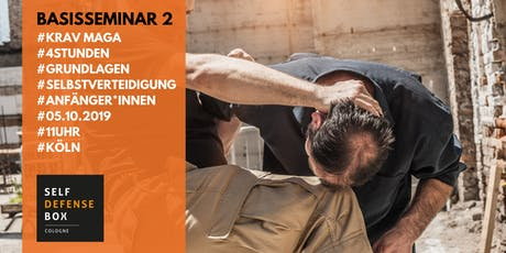 Krav Maga Basisseminar 2 - Grundlagen der Selbstverteidigung Tickets