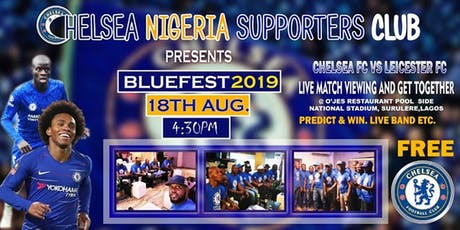 Bluefest 2019 - Official Chelsea FC Nigeria Fans Meetup tickets