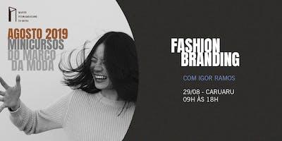 Minicursos do Marco da Moda (AGO. 2019 - CARUARU) - Fashion Branding