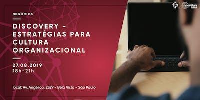 Discovery+-+Estrat%C3%A9gias+para+Cultura+Organiz