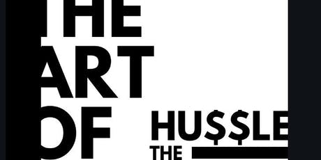 The Art Of: The Hu$$le tickets