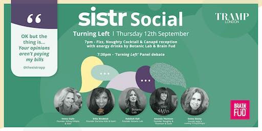 Sistr Social - Turning Left