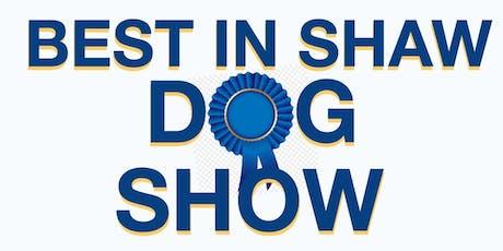 Best In Shaw Dog Show 2019 tickets