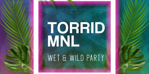 Torrid MNL