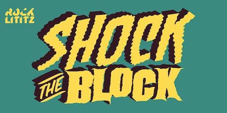 Shock the Block at Rock Lititz tickets