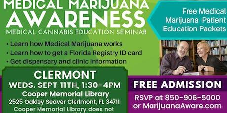 Clermont - Medical Marijuana Awareness Seminar tickets