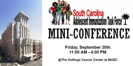 SC Adolescent Immunization Task Force Mini-Conference