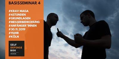 Krav Maga Basisseminar 4 - Grundlagen Messerbedrohung