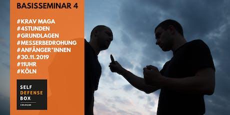 Krav Maga Basisseminar 4 - Grundlagen Messerbedrohung Tickets