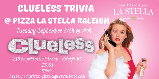 Clueless Trivia at Pizza La Stella Raleigh