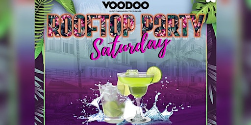 Saturday Rooftop Party - Voodoo South Beach